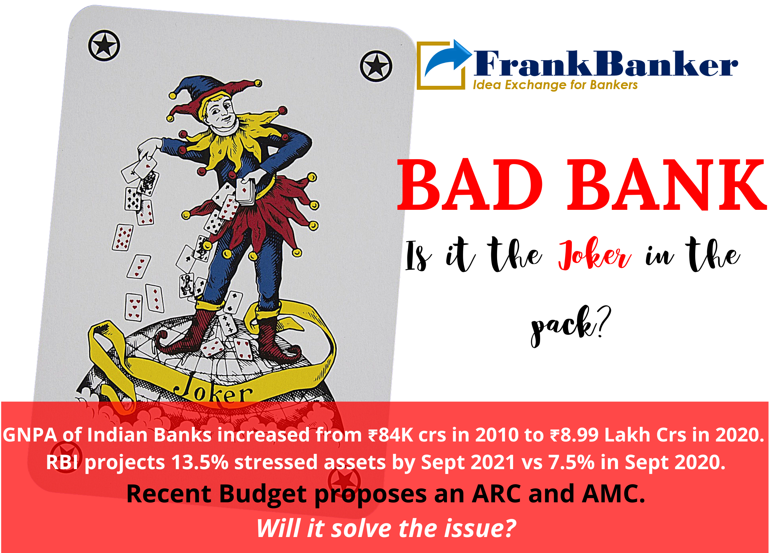 BAD BANK: Is it the Joker in the pack?