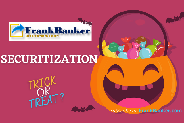 Securitisation: Trick or Treat?